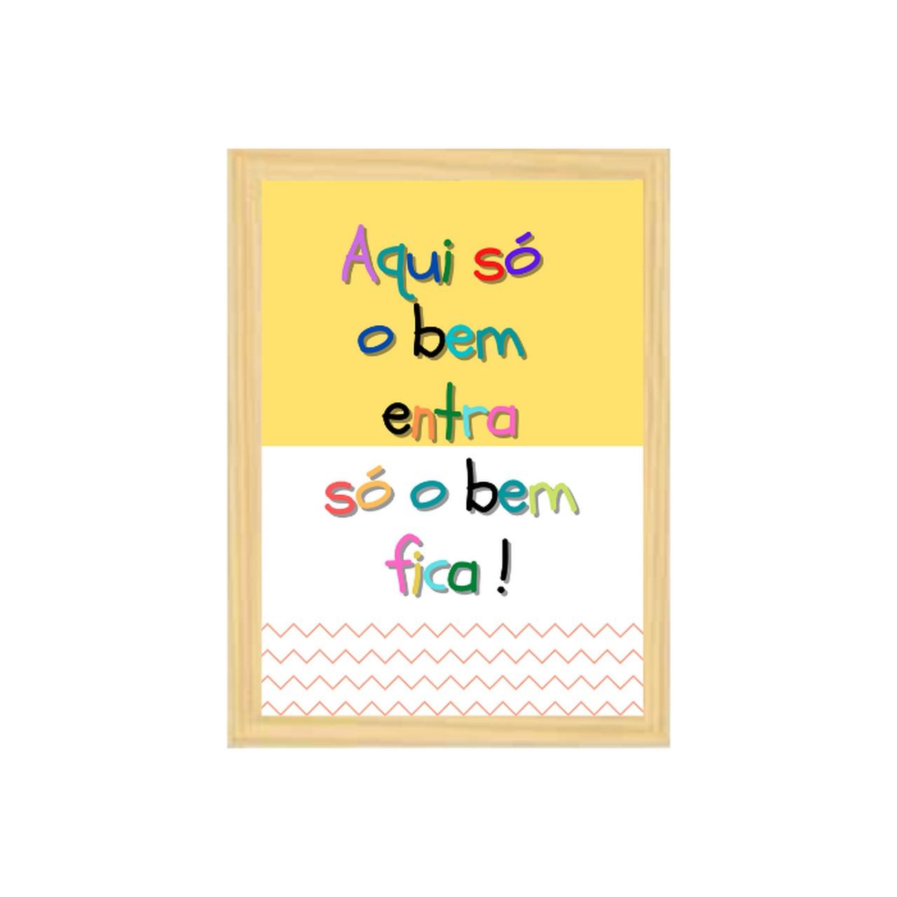 Poster colorido quarto infantil  A4 Só o Bem Fica