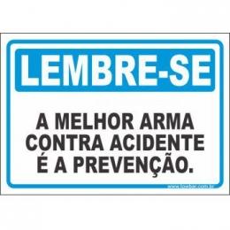 A melhor arma contra acidente é a prevenção
