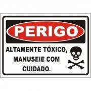 Altamente tóxico manuseie com cuidado
