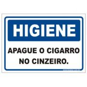 Apague o Cigarro No Cinzeiro.