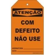 Atenção - Com defeito não use