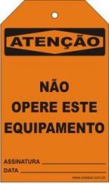 Atenção  - Não opere este equipamento