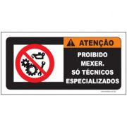 Atenção proibido mexer só técnicos