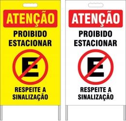Cavalete - proibido estacionar respeite sinalização