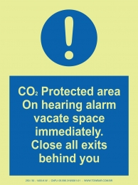CO2 protected are on hearing alarm vacate space immediatily. Close All exits behind you
