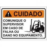 Comunique o supervisor em caso de falha ou dano