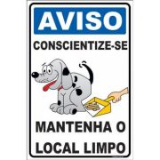 Conscientize-se - Mantenha o Local Limpo
