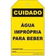 Cuidado - Água imprópria para beber
