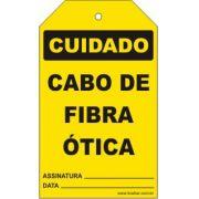 Cuidado - Cabo de fibra óptica
