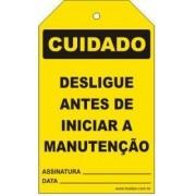 Cuidado - Desligue antes de iniciar a manutenção