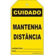 Cuidado - Mantenha distância