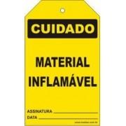 Cuidado - Material inflamável
