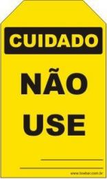 Cuidado - Não use