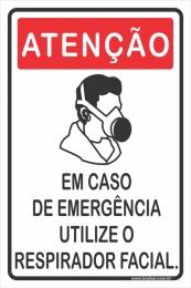 Em Caso de Emergência Utilize Respirador Facial