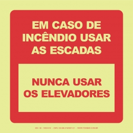 Em Caso de Incêndio Usar as Escadas