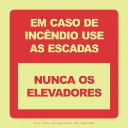 Em Caso de Incêndio Utilize as Escadas, Nunca os Elevadores