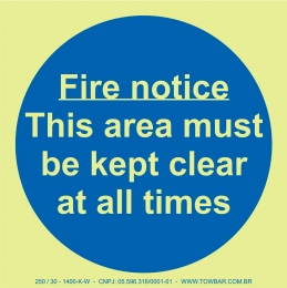 Fire Notice This Area Must Be Kept Clear at All Times