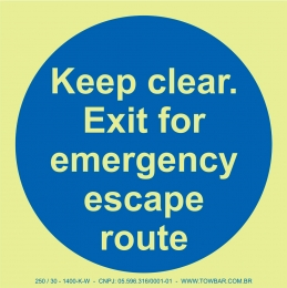 Keep Clear: Exit for Emergency Escape Route