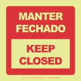 Manter Fechado - Keep Closed