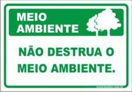Não destrua o meio ambiente