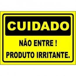 Não entre! produto irritante