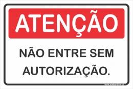 Não Entre Sem Autorização.