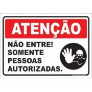 Não Entre! Somente Pessoas Autorizadas