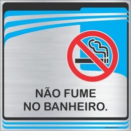 Placa Não Fume no Banheiro (15x15cm)