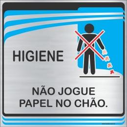 Placa Não Jogue Papel no Chão  (15X15cm)