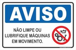 Não Limpe ou Lubrifique Máquinas Em Movimento.