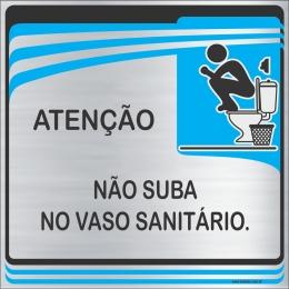 Placa Não Suba no Vaso Sanitário (15x15cm)