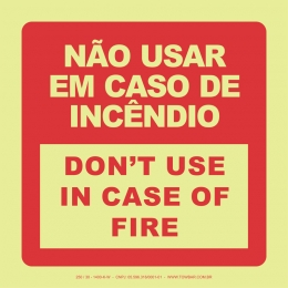 Não Usar em Caso de Incêndio - Don't Use In Case Of  Fire