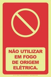 Não Utilizar em Fogo de Origem Elétrica