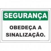 Obedeça a sinalização