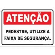 Pedestre, Utilize a Faixa de Segurança