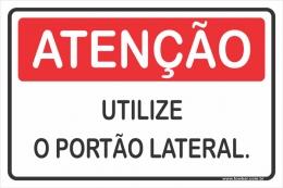 Pedestre Utilize o Portão Lateral.