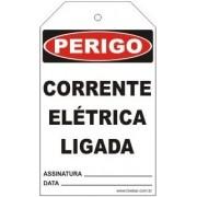 Perigo - Corrente elétrica ligada