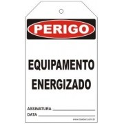 Perigo - Equipamento energizado