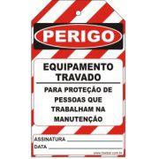 Perigo especial - equipamento travado para proteção das pessoas da manutenção