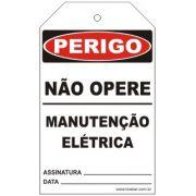 Perigo - Não opere manutenção elétrica