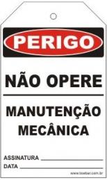 Perigo - Não opere manutenção mecânica