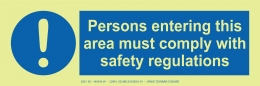Persons Intering This Area Must Comply With Safety Regulations
