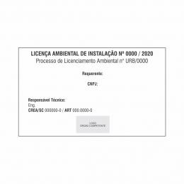 Placa Licença ambiental de instalação - LAI