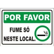 Por favor fume só neste local