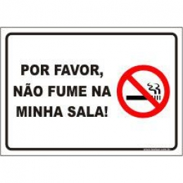 Por favor, não fume na minha sala
