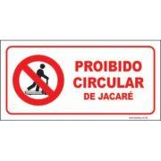 Proibido circular de jacaré