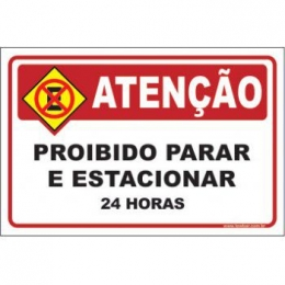 Proibido parar e estacionar 24 horas