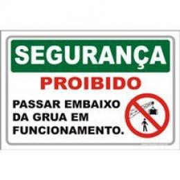 Proibido passar embaixo da grua