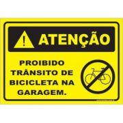 Proibido trânsito de bicicleta na garagem