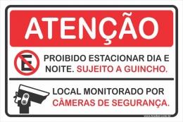 Propriedade Particular, Proibido Estacionar, Local  Monitorado